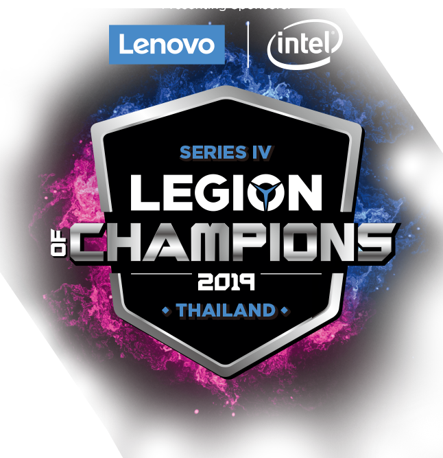 SERIES Ⅳ LEGION OF CHAMPIONS 2019 THAILAND